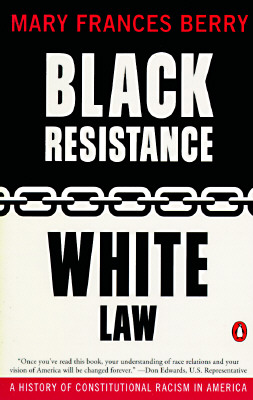 Black Resistance White Law By Berry, Mary Frances