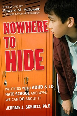 Nowhere to Hide By Schultz, Jerome J.