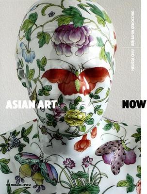 Asian Art Now By Chiu, Melissa/ Genocchio, Benjamin