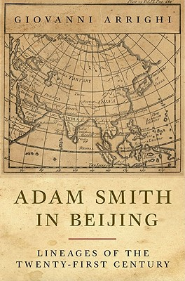 Adam Smith in Beijing By Arrighi, Giovanni